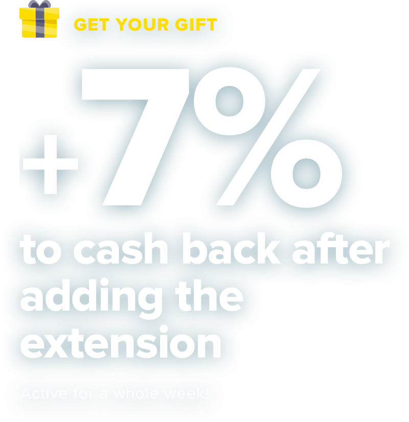 +7% to cashback after the extension installation