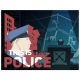 This Is the Police