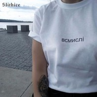 US $6.99 20% OFF|Slithice female T shirt Top Casual Russian Inscription Letter Print women