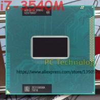 4396.9 руб. |Оригинальный процессор Intel Core i7 3540M SR0X6 cpu i7 3540 M процессор FCPGA988 3,00 ГГц 4 м двухъядерный процессор Бесплатная доставка-in ЦП from Компьютер и офис on Aliexpress.com | Alibaba Group