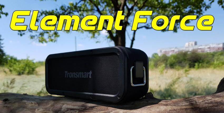 Обзор Tronsmart Element Force и сравнение с Tronsmart Element T6 Plus