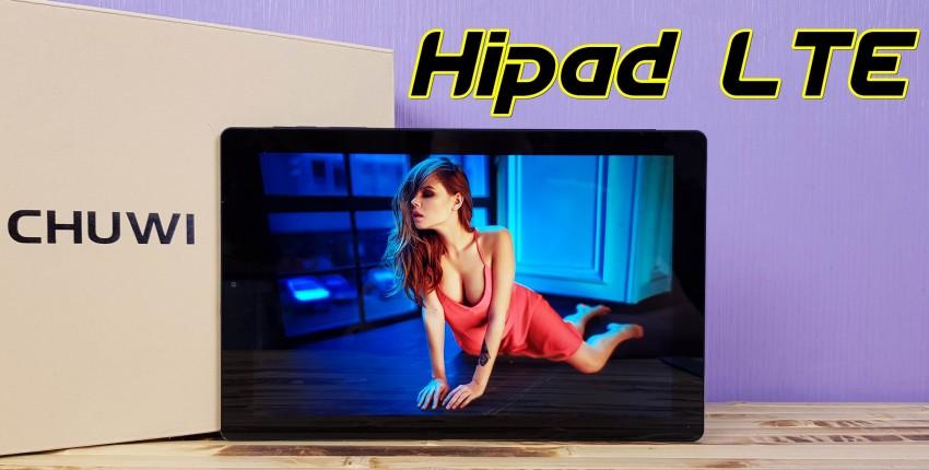 Полный обзор Chuwi Hipad LTE: недорогой компактный планшет, теперь с 4G! - отзыв покупателя
